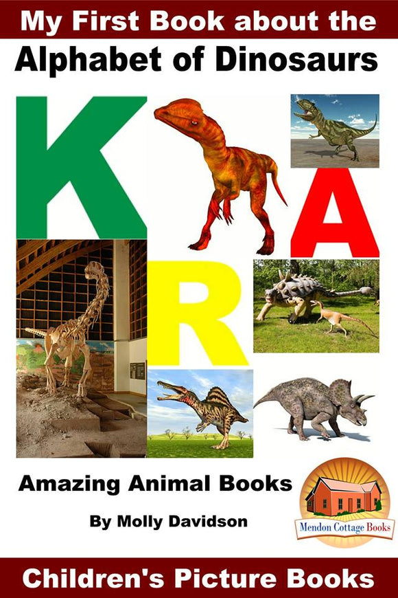 My First Book about The Alphabet of Dinosaurs