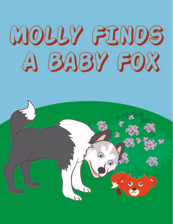 Molly Finds a Baby Fox - Early Reader Children's Picture Books