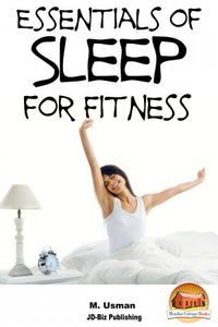 Essentials of Sleep For Fitness