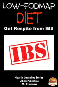 Low-FODMAP Diet - Get Respite from IBS