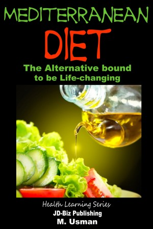 Mediterranean Diet - The Alternative bound to be Life-changing
