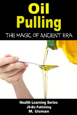 Oil Pulling - The Magic of Ancient Era