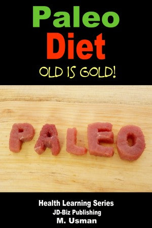 Paleo Diet - Old is Gold!