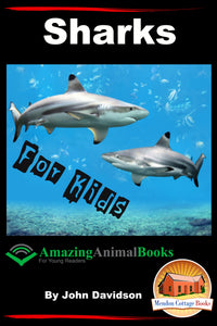 Sharks For Kids- Amazing Animal Books for Young Readers