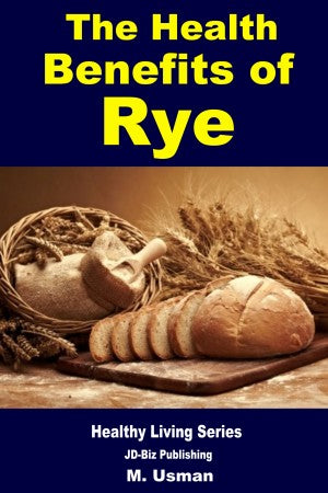 Health Benefits of Rye