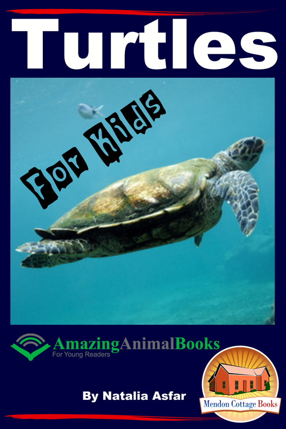 Turtles For Kids-Amazing Animal Books for  Young Readers