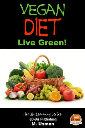 Vegan Diet - Live Green!