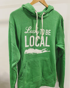 LUCKY TO BE LOCAL . Green Hoodie