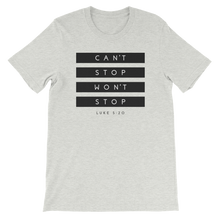 The Can't Stop Won't Stop Tee