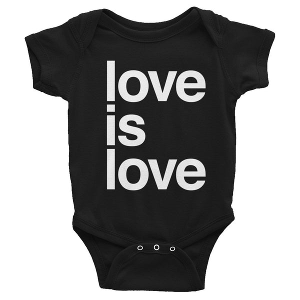 Baby Onesie: LOVE IS LOVE