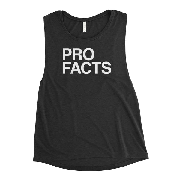 Women's Tank: PRO FACTS