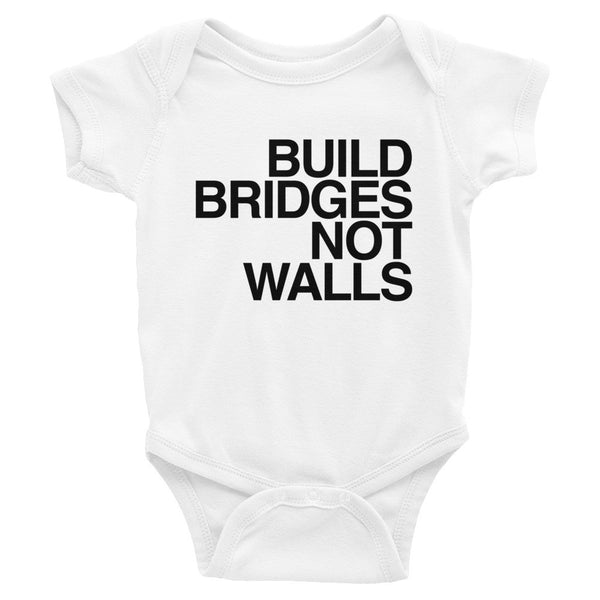 Baby Onesie: BUILD BRIDGES NOT WALLS