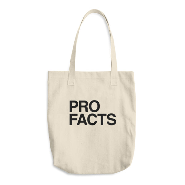 Organic Cotton Tote Bag: PRO FACTS