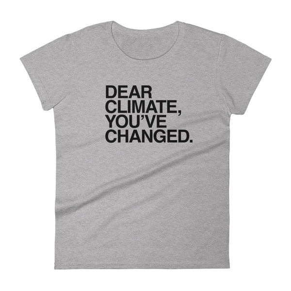 Women's T-shirt: DEAR CLIMATE