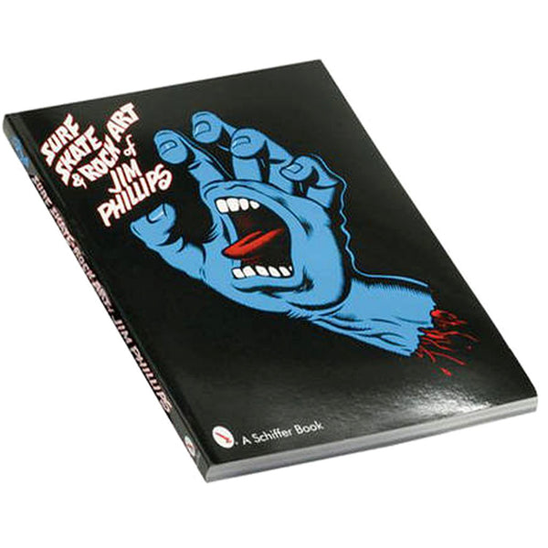 Surf Skate & Rock Art Of Jim Phillips book