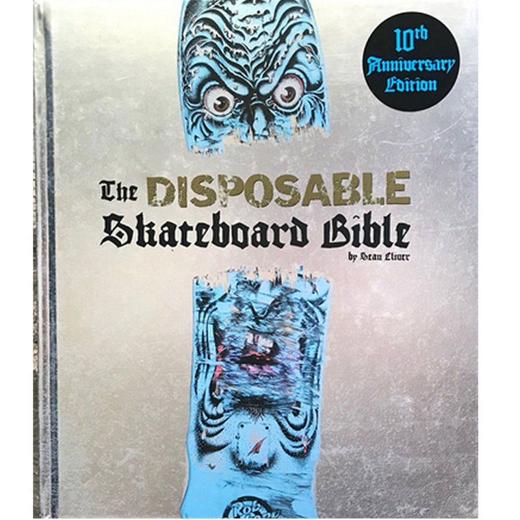 Disposable Skateboard Bible 10th Anniversary Book
