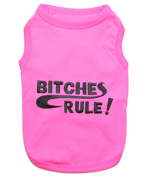 Pink Dog Shirt - Bitches Rule - Pupaholic.com