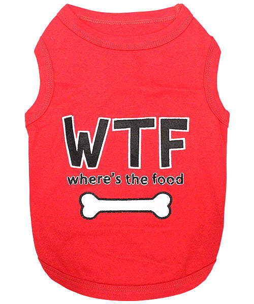 Red Dog Shirt - WTF where's the food - Pupaholic.com