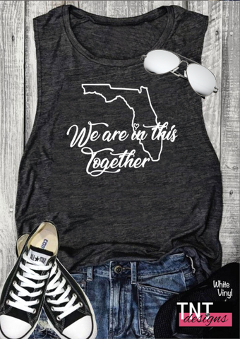We Are In This Together Muscle Tank