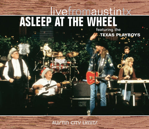 Asleep At The Wheel - Live From Austin, TX [CD]