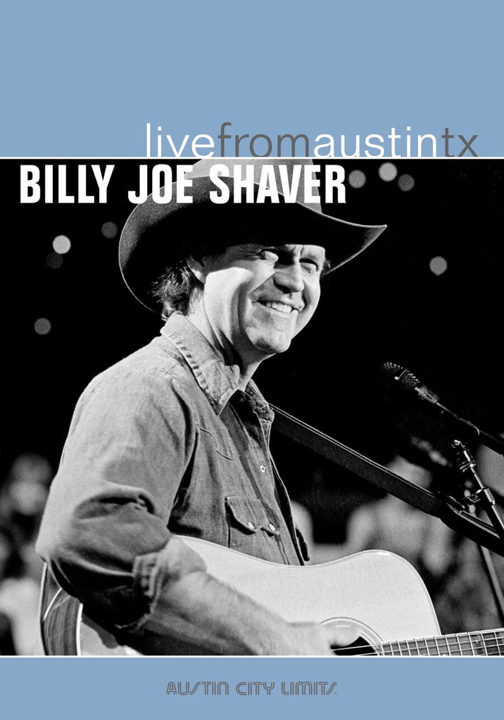 Billy Joe Shaver - Live From Austin, TX [DVD]