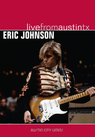 Eric Johnson - Live From Austin, TX [DVD]