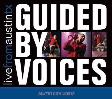 Guided By Voices - Live From Austin, TX [CD]