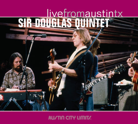 Sir Douglas Quintet - Live From Austin, TX [CD]