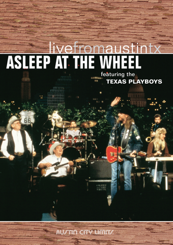 Asleep At The Wheel - Live From Austin, TX [DVD]