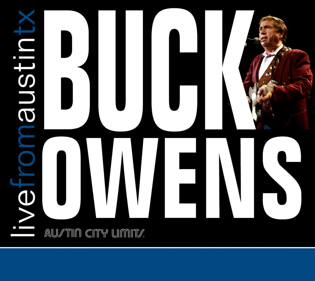 Buck Owens - Live From Austin, TX [CD]