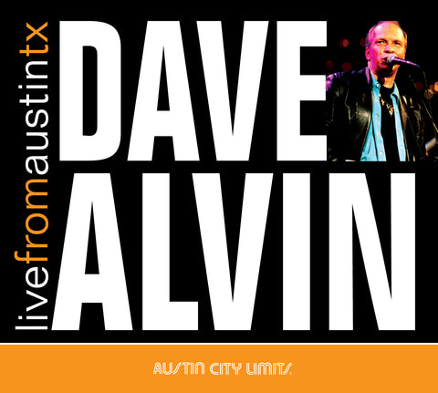 Dave Alvin - Live From Austin, TX [CD]