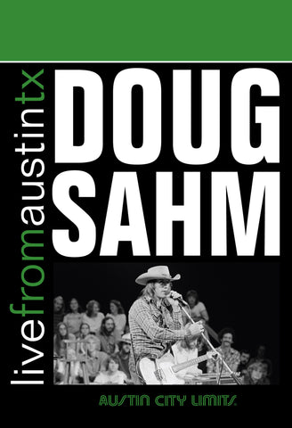 Doug Sahm - Live From Austin, TX [DVD]