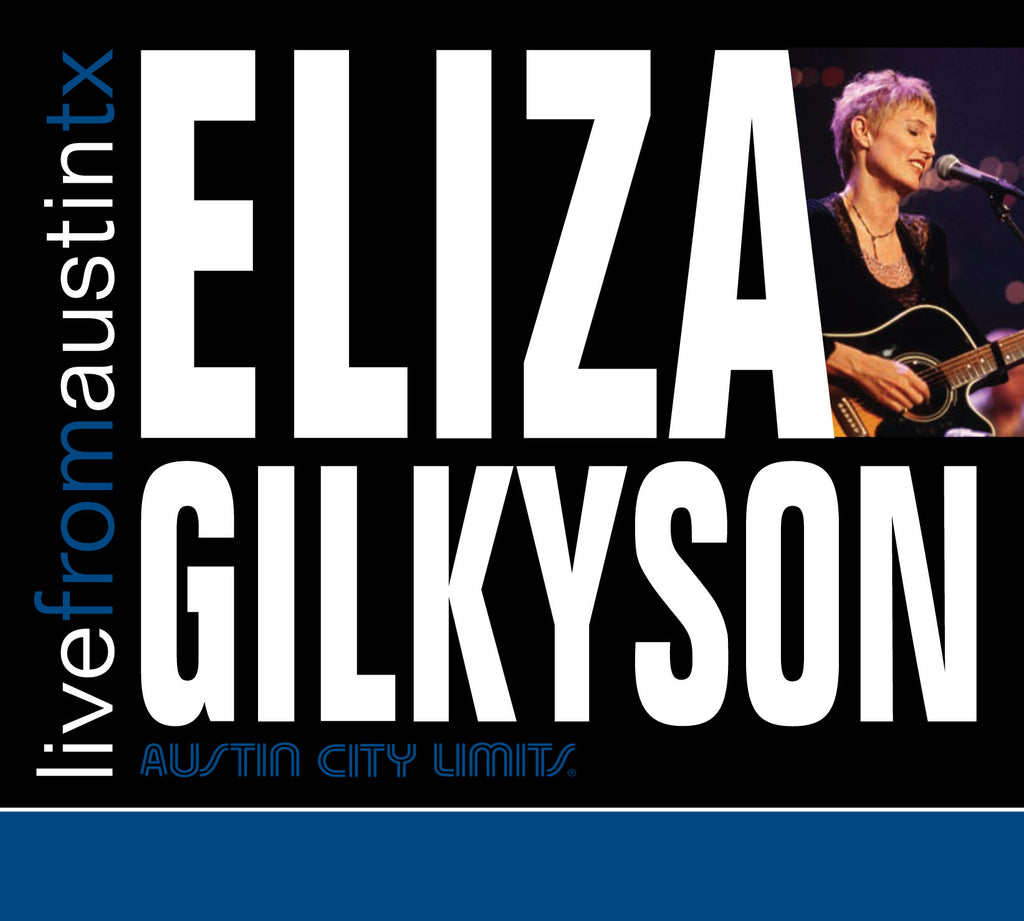 Eliza Gilkyson - Live From Austin, TX [CD]