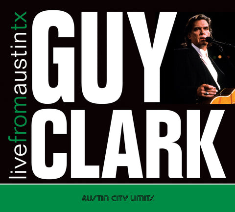 Guy Clark - Live From Austin, TX [CD]