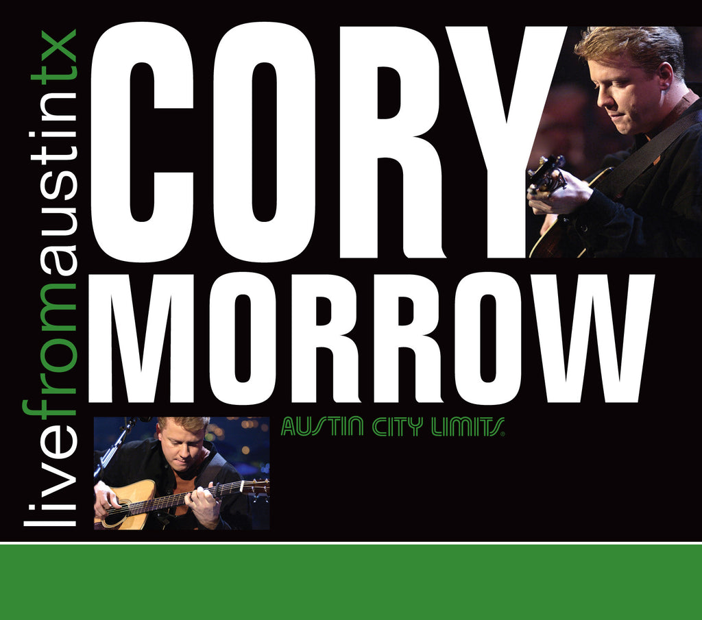Cory Morrow - Live From Austin, TX [CD]