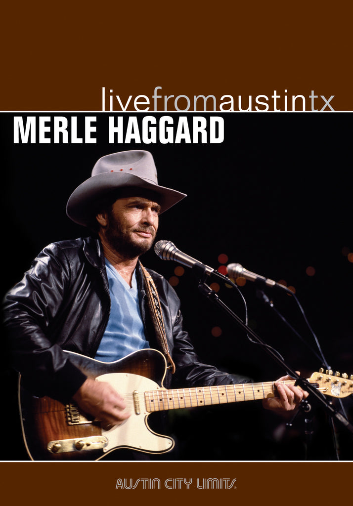 Merle Haggard - Live From Austin, TX [DVD]