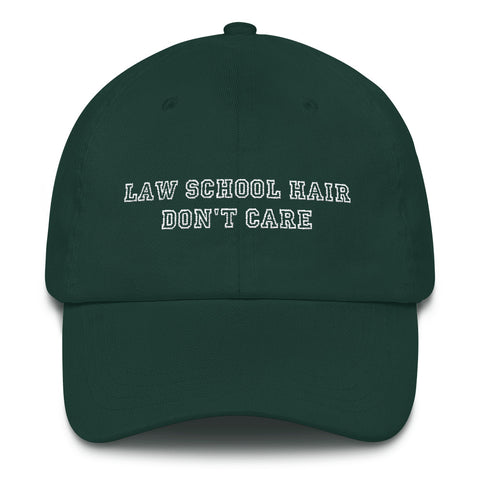 Law School Hair Don't Care™ Hat