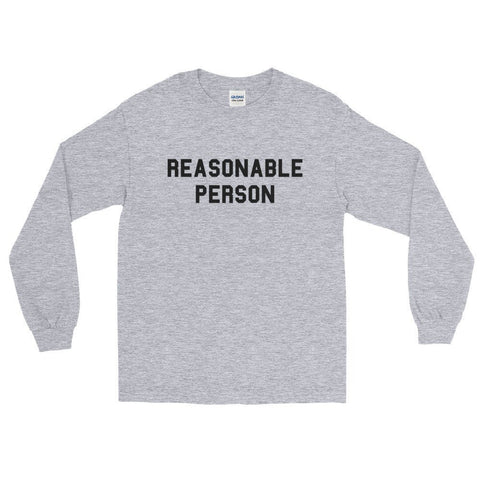 Reasonable Person™ Unisex Long Sleeve Tee