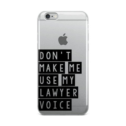 """Lawyer Voice"" iPhone Case"