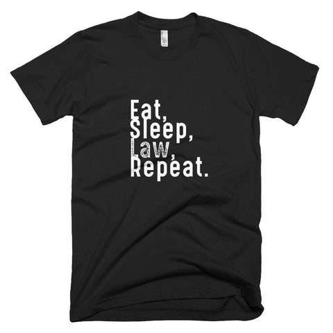 Eat, Sleep, Law, Repeat™ Men's Tee