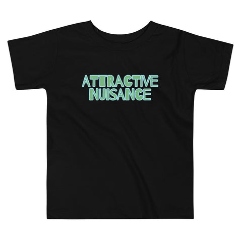 Attractive Nuisance Toddler Tee