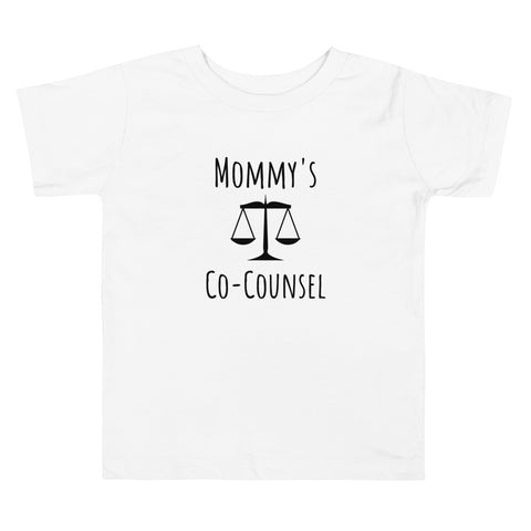 Mommy's Co-Counsel Toddler Tee