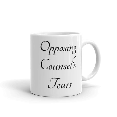 Opposing Counsel's Tears Mug