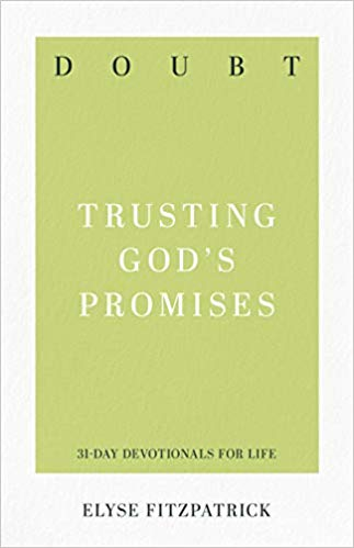 Doubt: Trusting God's Promises (31-Day Devotionals for Life)