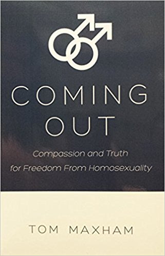 Coming Out: Compassion and Truth for Freedom from Homosexuality