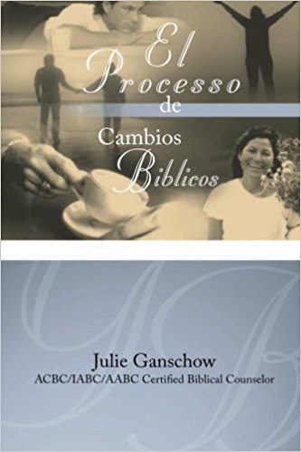 El Proceso de Cambios Biblicos (Spanish Edition) - The Process of Biblical Change