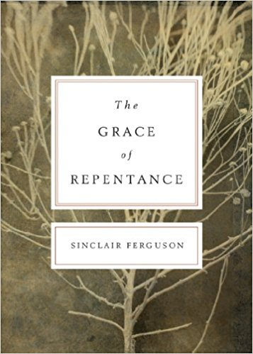 The Grace of Repentance (Redesign) (Today's Issues)