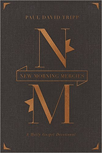 New Morning Mercies: A Daily Gospel Devotional Gift Edition