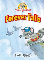 The Adventures of Adam Raccoon Series: Forever Falls