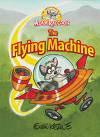 The Adventures of Adam Raccoon: The Flying Machine